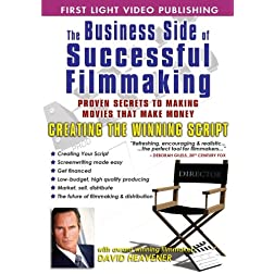 Business Side Of Successful Filmmaking: Creating The Winning Script