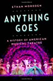 Anything Goes: A History of American Musical Theatre