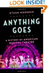 Anything Goes: A History of American...