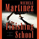 The Finishing School   Michele Martinez