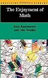 The Enjoyment of Math (0691023514) by Rademacher, Hans