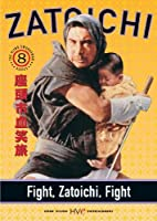 Zatoichi The Blind Swordsman - Fight Zatoichi Fight