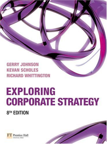 Exploring Corporate Strategy (8th Edition)