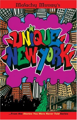 Book: Malachy Murrays Unique New York - From the Stories You Were Never Told Series by Malachy Murray