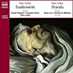 Classic Thrillers: Bram Stoker's Dracula and Mary Shelley's Frankenstein | Bram Stoker,Mary Shelley