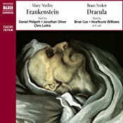 Classic Thrillers: Bram Stoker's Dracula and Mary Shelley's Frankenstein | [Bram Stoker, Mary Shelley]
