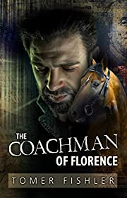 The Coachman of Florence: A Financial Thriller