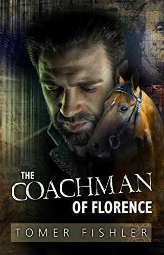 The Coachman Of Florence by Tomer Fishler ebook deal