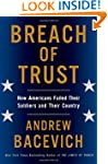 Breach of Trust: How Americans Failed...