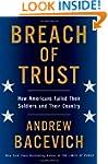 Breach of Trust: How Americans Failed...