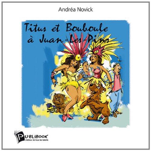 Titus Et Bouboule À Juan-Les-Pins