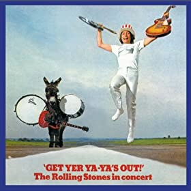 Get Yer Ya-Ya's Out! (Remastered): The Rolling Stones