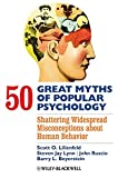 img - for 50 Great Myths of Popular Psychology: Shattering Widespread Misconceptions about Human Behavior book / textbook / text book