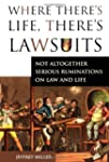 Where There's Life, There's Lawsuits:...