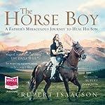 The Horse Boy | Rupert Isaacson