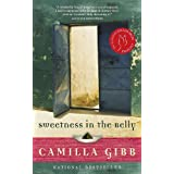 Sweetness in the Bellyby Camilla Gibb