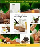 The Ultimate Massage Therapy Guide: S...