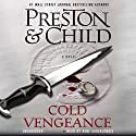 Cold Vengeance Audiobook by Douglas Preston, Lincoln Child Narrated by Rene Auberjonois