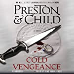 Cold Vengeance | Douglas Preston,Lincoln Child