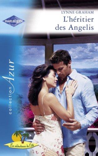 Lynne Graham - L'héritier des Angelis (Harlequin Azur) (French Edition)