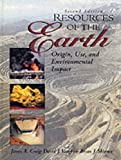 img - for Resources of the Earth: Origin, Use, and Environmental Impact book / textbook / text book