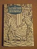 Elizabethan Underworld