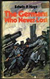 Germans Who Never Lost (0722147600) by Hoyt, Edwin P.