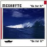 echange, troc Megabyte - Go for it (1990)