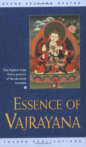 Essence of Vajrayana The Highest Yoga Tantra Practice of Heruka Body Mandala094839076X
