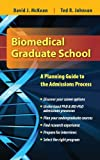 img - for Biomedical Graduate School: A Planning Guide To The Admissions Process book / textbook / text book