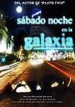 S�bado Noche en la Galaxia