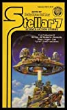 Stellar #7: Science Fiction Stories (0345294734) by James P. Hogan