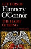 Image of The Habit of Being: Letters of Flannery O'Connor