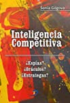 Inteligencia Competitiva. �Esp�as? �O...