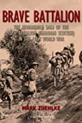 Amazon.com: Brave Battalion: The Remarkable Saga of the 16th Battalion (Canadian Scottish) in the First World War eBook: Mark Zuehlke: Books