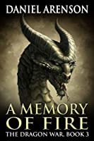 A Memory of Fire (The Dragon War Book 3) (English Edition)