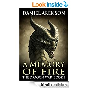 A Memory of Fire (The Dragon War, Book 3)