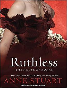 Ruthless house of rohan anne stuart susan ericksen 9781452651002