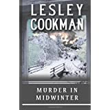 Murder in Midwinter (Libby Sarjeant Mysteries) (Libby Sarjeant Mysteries) (Libby Sarjeant Murder Mystery Series)by Lesley Cookman