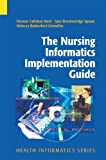 img - for The Nursing Informatics Implementation Guide (Health Informatics) book / textbook / text book