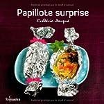 Papillotes surprise