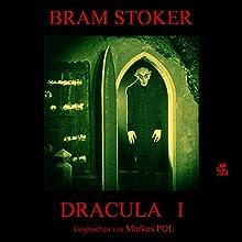 Dracula I Hörbuch von Bram Stoker Gesprochen von: Markus Pol
