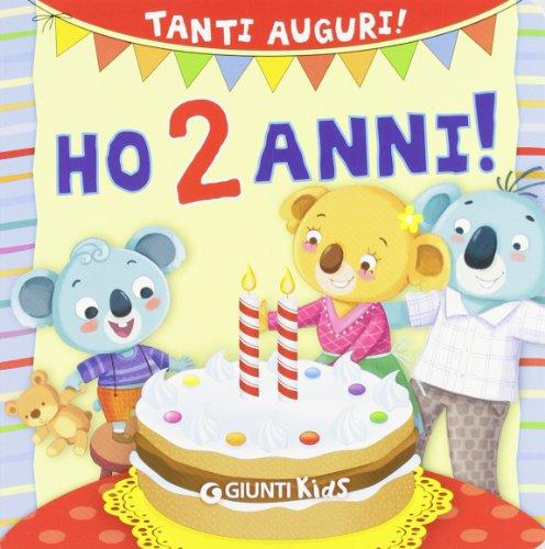 Ho 2 anni! Tanti auguri!
