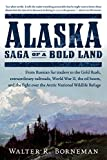 img - for Alaska: Saga of a Bold Land book / textbook / text book