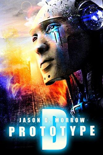 Prototype D by Jason D. Morrow ebook deal