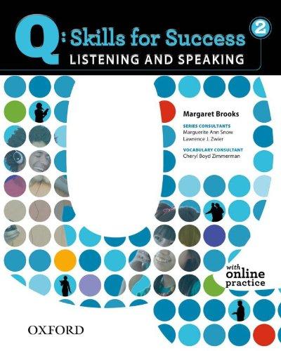 Q: Skills for Success 2 Listening & Speaking Student...