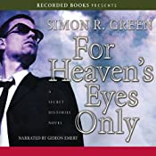 For Heavens Eyes Only: Secret Histories, Book 5 | Simon R. Green