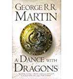 (A Dance with Dragons: Book 5 of a Song of Ice and Fire) By George R.r. Martin (Author) Hardcover on (Jul , 2011)