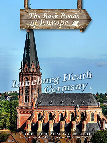 Back Roads of Europe LUNEBURG HEATH GERMANY