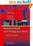 Baukonstruktion - vom Prinzip zum Det...